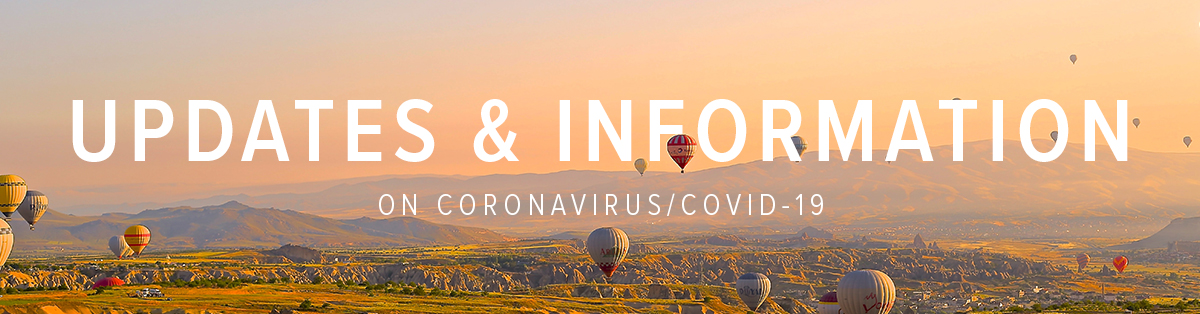 Click here for Updates on the Coronavirus / Covid - 19