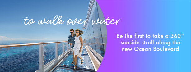 to walk over water   Be the first to take a 360� seaside stroll along the new Ocean Boulevard.