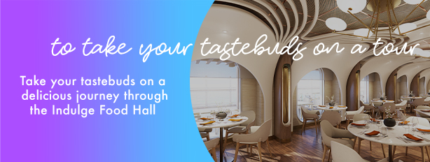 to take your tastebuds on a tour   Take your tastebuds on a delicious journey through the Indulge Food Hall.