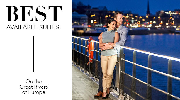 BEST AVAILABLE SUITES On the Great Rivers of Europe