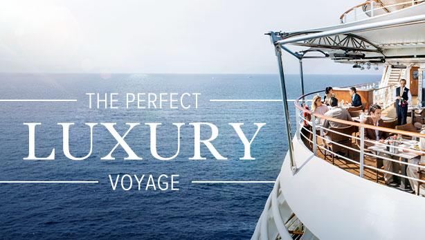 The Perfect Luxury Voyage