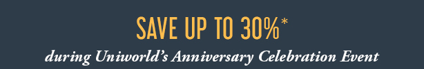 Save up to 30% during Uniworld's Anniversary Celebration Event