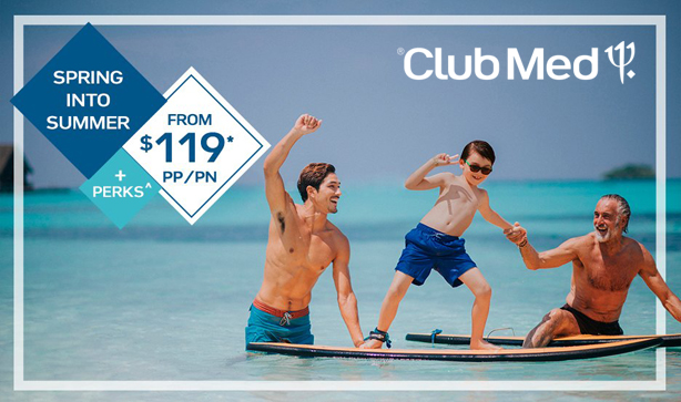 Club Med - Spring Into Summer
